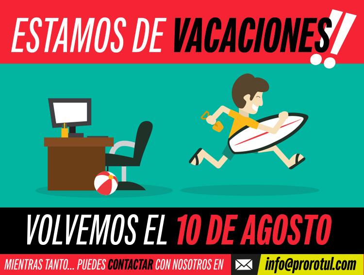 Vacaciones ProRotul hasta 10 de Agosto